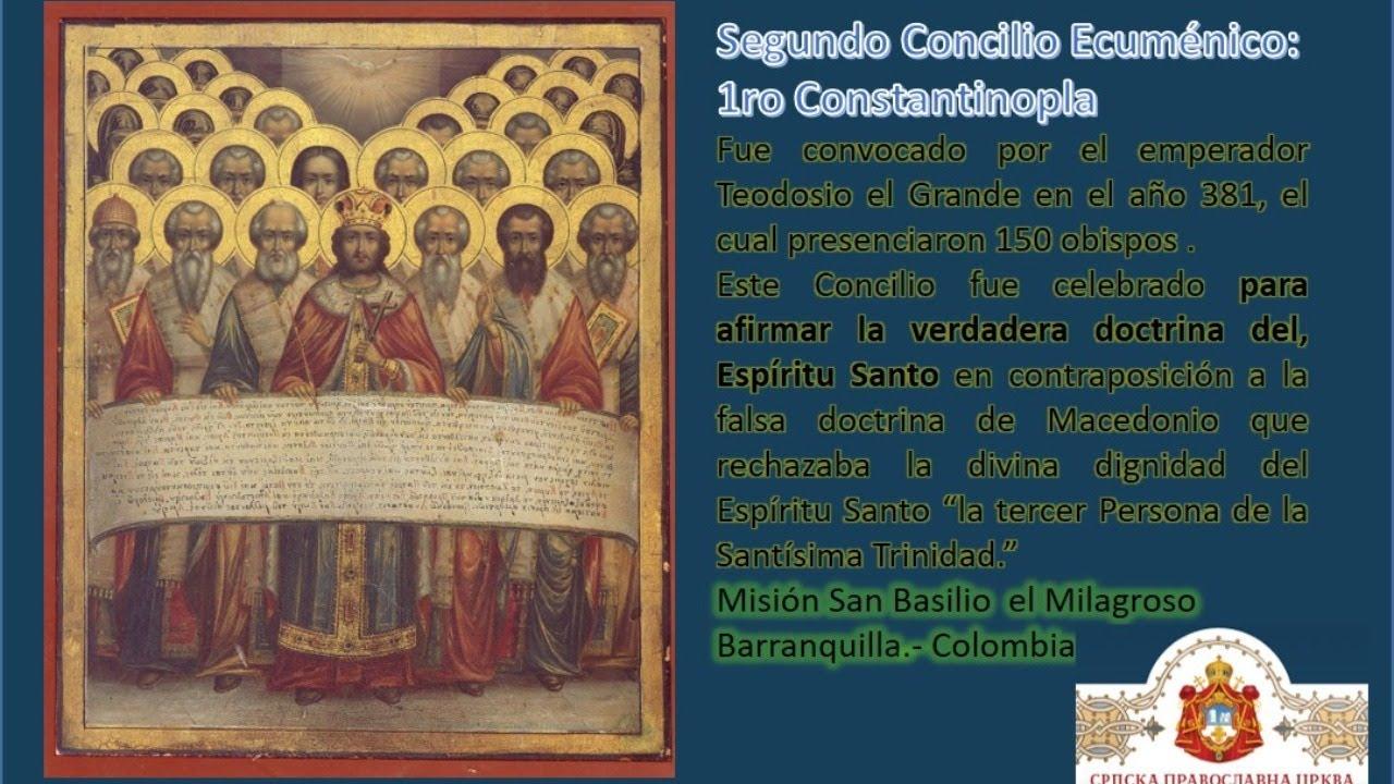 2da Clase: Los Concilios Ecuménicos: Concilio de Constantinopla, año 381