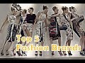 Top 5 Fashion Brands in the World 2019