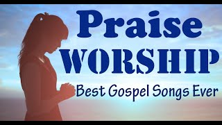 Praise And Worship Songs 2020 || Best Collection Of Christian Gospel 2020 || Worship Songs 2020