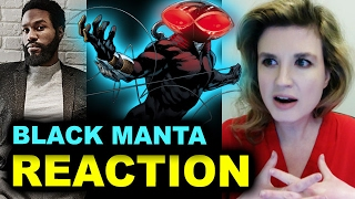 Aquaman 2018 Black Manta - Yahya Abdul-Mateen II - REACTION