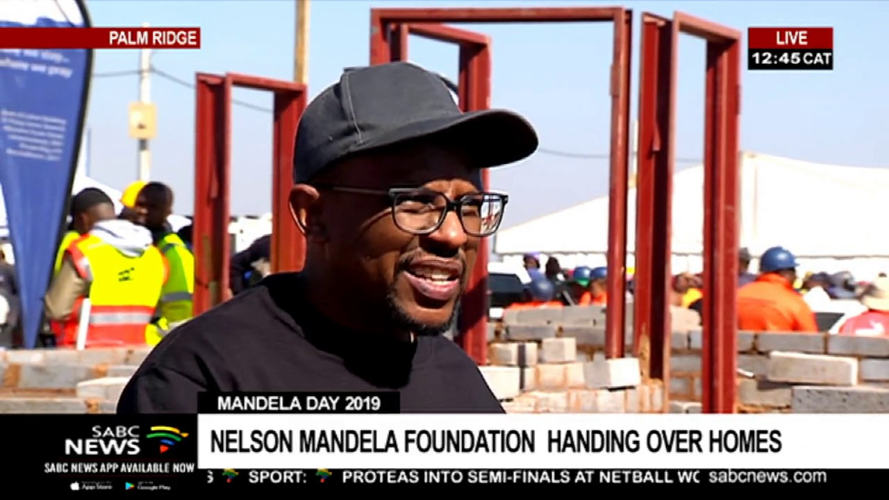 Mandela Day 2019    Nelson Mandela Foundation  handing over homes