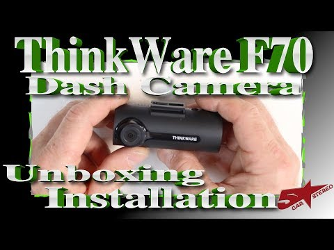 Unboxing And Installation Of The Thinkware F70 Dash Camera