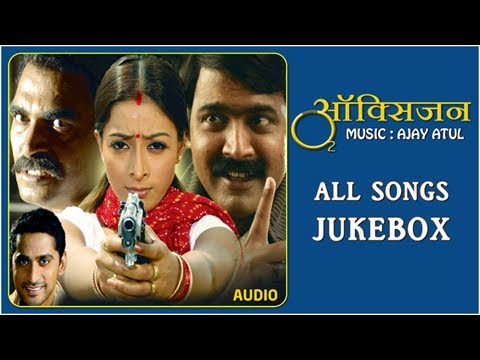 Download Oxygen All Songs - Jukebox - Ajay Atul Songs - Marathi Movie - Makrand Anaspure