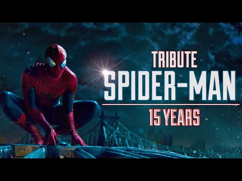 The Spider-Man Saga (2002 - 2017) Ultimate Trailer