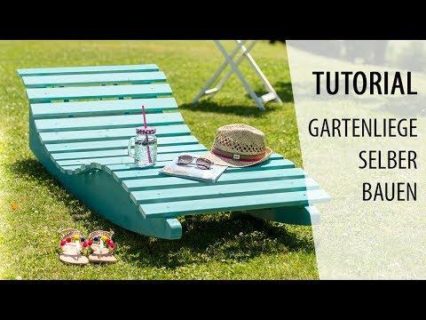 Gartenliege Selber Bauen Und Streichen Tutorial Youtube