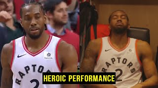 The HEROIC Performance Of KAWHI LEONARD