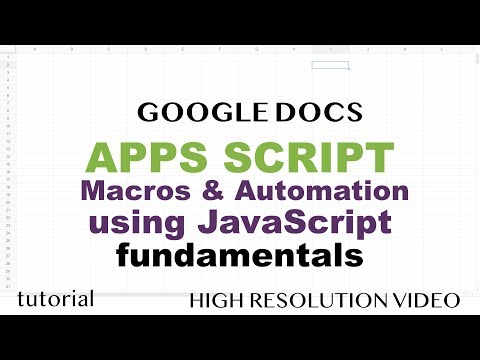 Google Docs - Apps Script With JavaScript, Macros, Script Editor Tutorial