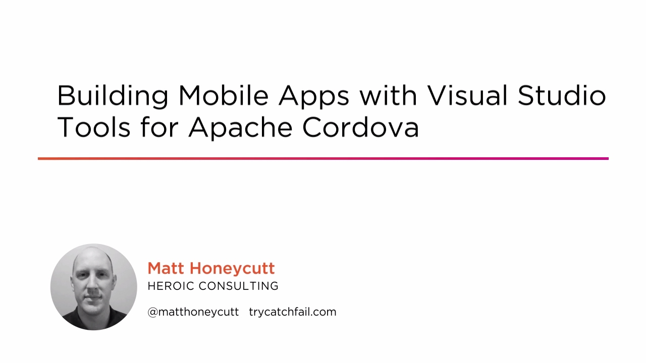 Building Mobile Apps with Visual Studio Tools for Apache Cordova