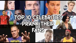 Celebrities Who Pranked Their Fans