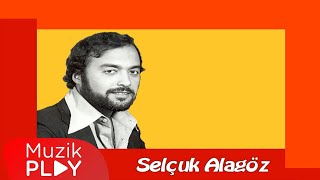Selçuk Alagöz - Edremit Vana Bakar (Official Audio)