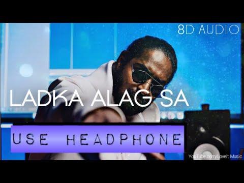 Ladka Alag Sa - Emiway Bantai | Flamboy | 8D Song | HQ | Full Song from YouTube · Duration:  3 minutes 52 seconds