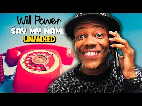 """Will Power Reacts to """"Say My Name"""" (Unmixed Version)"""