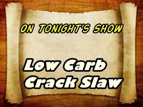crack slaw low carb friends