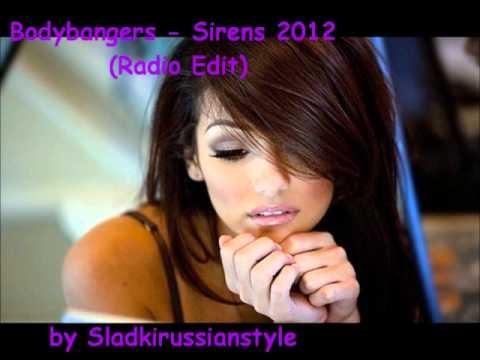 Bodybangers - Sirens 2012 (Radio Edit)