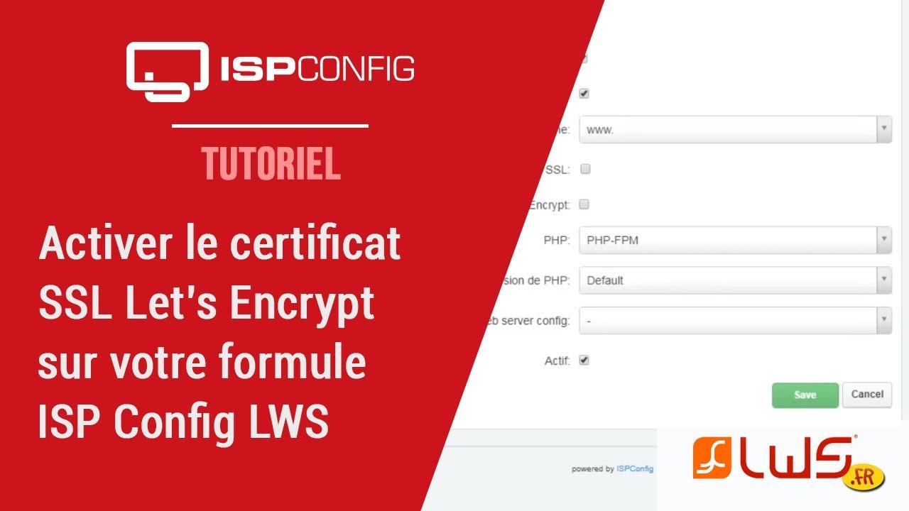 Activez le certificat gratuit SSL Let's Encrypt facilement avec ISPConfig !