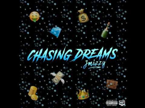 J Mizzy - Chasing Dreams (Audio)