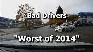 "Bad Drivers ""Worst of 2014"""