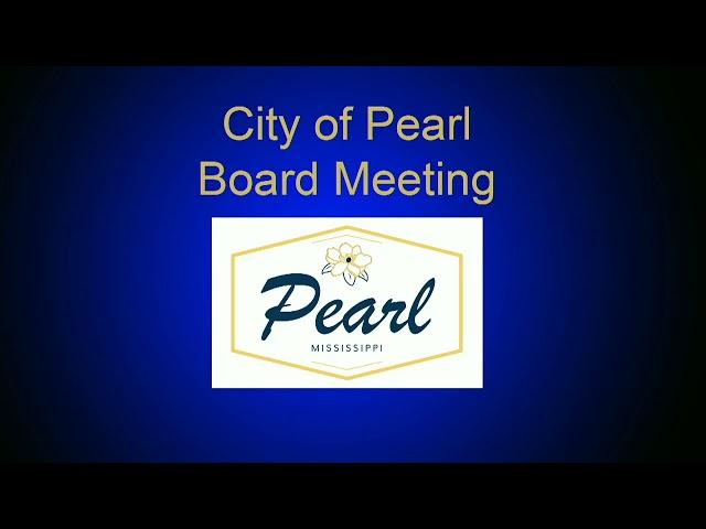City of Pearl Board Meeting