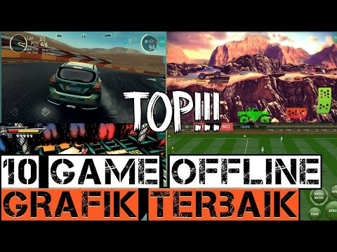 TOP 10 GAME OFFLINE GRAPHICS HD||FULL MOD APK