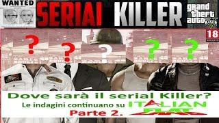 Gta V. Dove sarà il serial Killer? Le indagini continuano su Italian Falt Land.Parte 2.