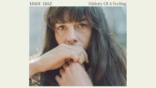 Madi Diaz 'History Of A Feeling' (Full Album Stream)