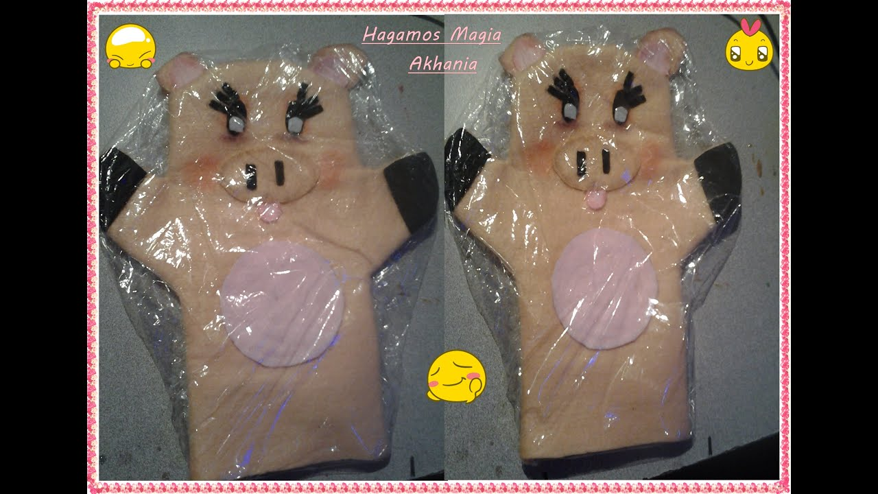 Titere en forma de Cerdito(puppet in the shape of a Pig) - YouTube