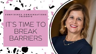 Breaking Barriers and Being The First with Martha LaGuardia-Kotite | Confidence Clips
