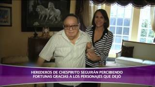 HERENCIA CHESPIRITO