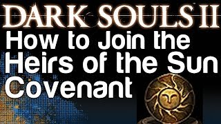 How to Join the Heirs of the Sun Covenant - Dark Souls 2 (Brilliant Covenant Achievement)