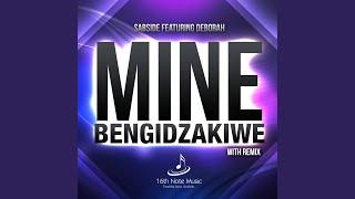 Mine bengidzakiwe (Feat. Deborah)