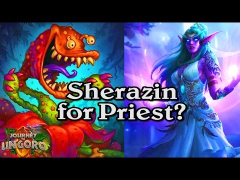 🍀🎲 Sherazin for Priest? ~ Journey to Un'Goro ~ Hearthstone Heroes of Warcraft