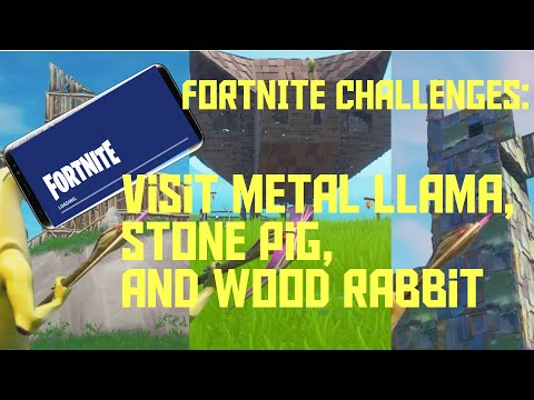 Fortnite Mobile Guide | Wooden Rabbit, Stone Pig, and Metal llama Challenge