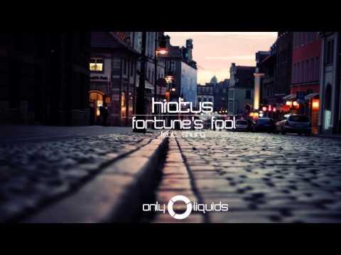 Hiatus feat. Shura - Fortune's Fool