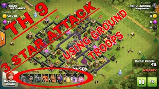 Best loot attack on Th 9using ground troops