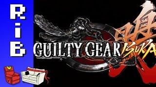 Guilty Gear Isuka! Run it Back!