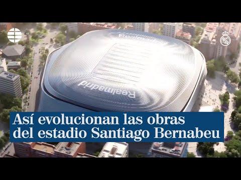 Así van las obras del estadio Santiago Bernabeu del Real Madrid