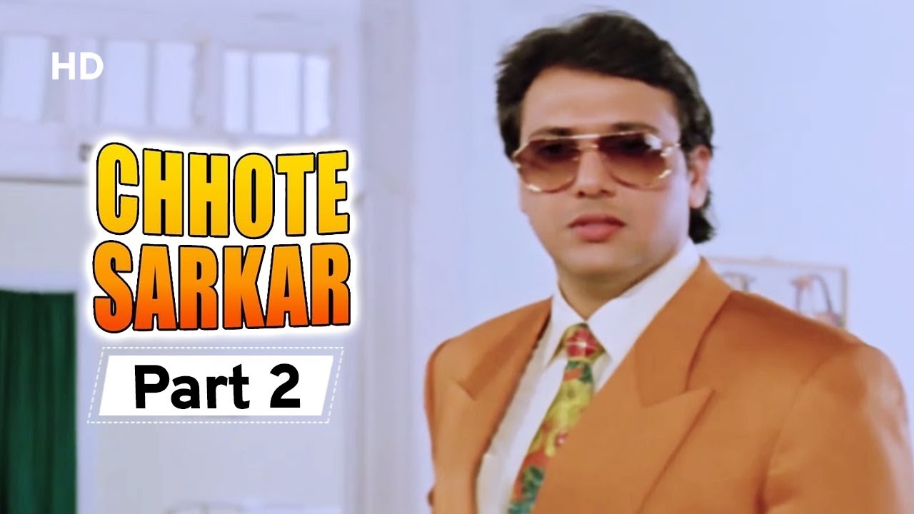Chhote Sarkar - Part 02 - Superhit Bollywood Comedy -  Govinda - Kader Khan - Shilpa Shetty -#Comedy
