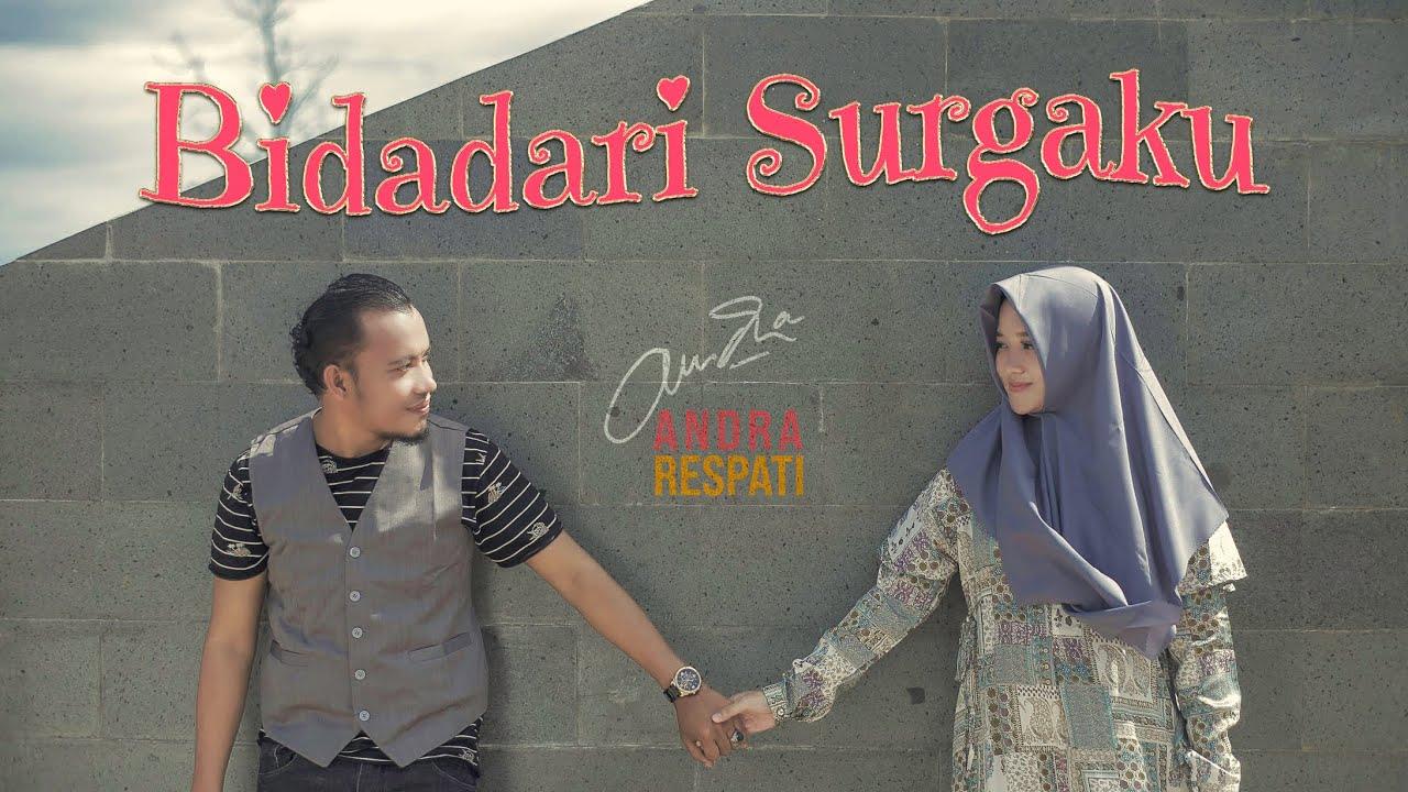 BIDADARI SURGAKU - Andra Respati feat. Gisma Wandira (Official Music Video)