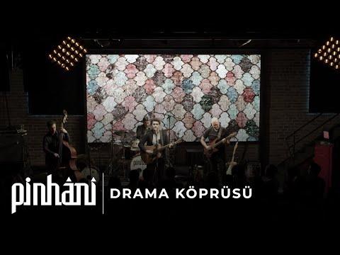 Pinhani - Drama Köprüsü