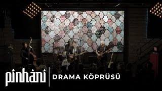 Pinhani - Drama Köprüsü Video