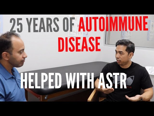 25 Years of Autoimmune Disease HELPED with ASTR (REAL RESULTS- Follow-Up!!!)