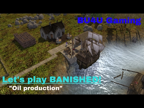 Oil production - Banished CC: Journey (1.71) Golden Llama | Let's play | E13