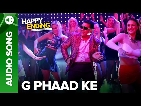 G Phaad Ke (Uncut Audio Song) | Happy Ending | Saif Ali Khan & Ileana D'Cruz