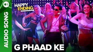 G Phaad Ke (Uncut Audio Song) | Happy Ending | Saif Ali Khan & Ileana D