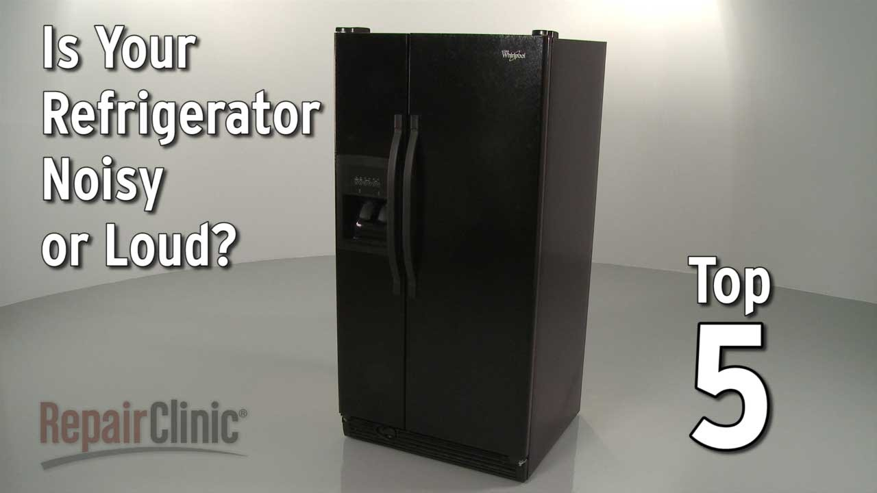 Refrigerator Is Noisy — Refrigerator Troubleshooting