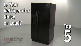 Refrigerator Is Noisy — Refrigerator Troubleshooting