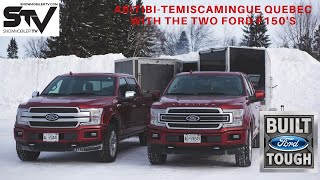 Abitibi-Temiscamingue Quebec with the Ford F150 High Output an Ford F150 Diesel
