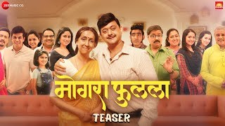 Mogra Phulaalaa Teaser Swwapnil Joshi Sai Deodhar Neena Kulkarni Chandrakant Kulkarni