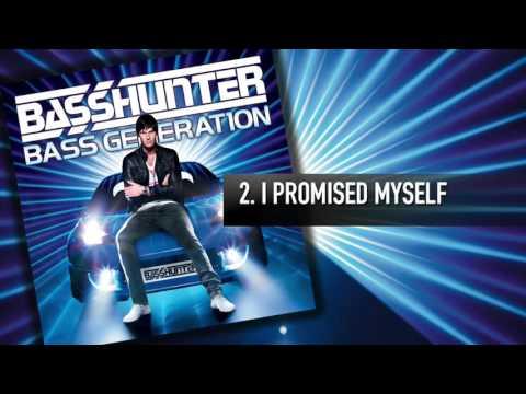2. Basshunter - I Promised Myself