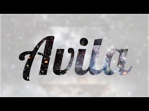 Significado de Avila, nombre Español para tu bebe niño o niña (origen y personalidad)